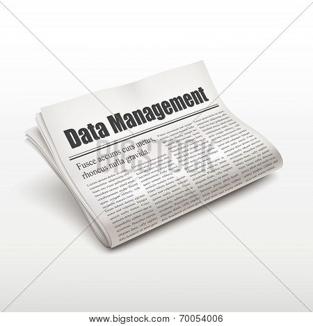Data Management Words On Newspaper