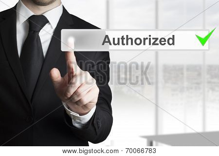 Businessman Pushing Touchscreen Authorized Check