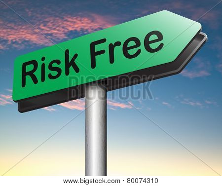 risk free buy best quality top product guarantee invest safe risk free investment