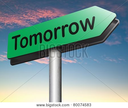 tomorrow road sign next day schedule agenda