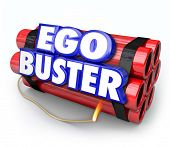 stock photo of morals  - Ego Buster words in 3d letters on dynamite sticks as a bomb illustrating negative or discouraging feedback or criticism that deflates your morale or attitude - JPG