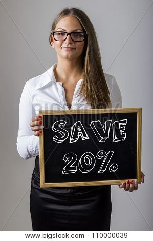 Save 20% - Young Businesswoman Holding Chalkboard With Text