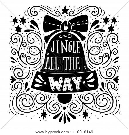 Jingle All The Way. Winter Holiday Saying. Hand Lettering On Christmas Bell With Decorative Design E