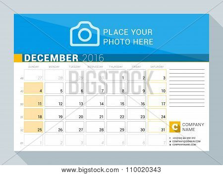 Calendar Planner For 2016 Year. December. Vector Print Template With Place For Photo, Logo And Conta