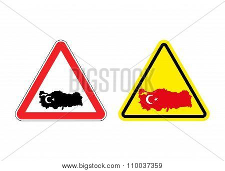 Attention Turkey. Warning Sign For Turkish Country. Red And Yellow Road Signs With Map Of Turkey. Lo