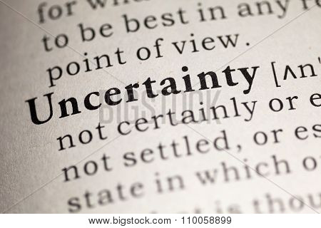 Fake Dictionary Dictionary definition of the word Uncertainty.