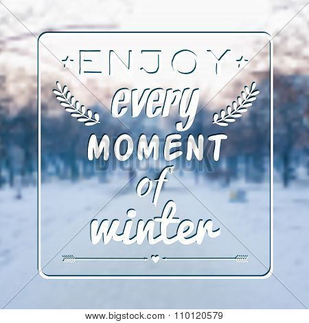 Vector Blurred Winter Landscape Background With Motivational Phrase