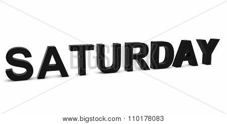 Saturday Black 3D Text Isolated On White With Shadows