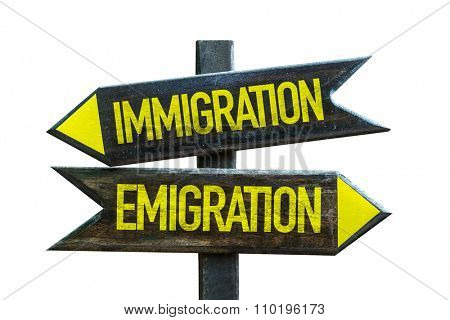 Immigration - Emigration signpost isolated on white background