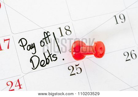 The Words Pay Off Debts Written.