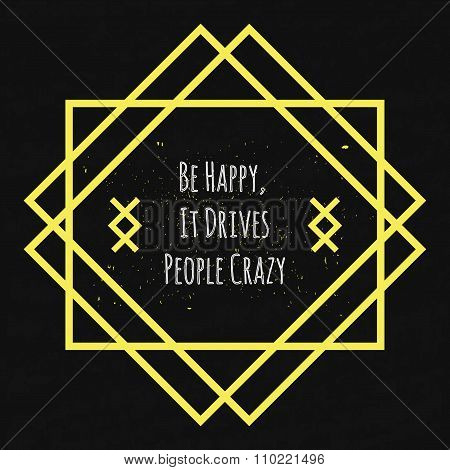 Motivational Quote Typographical Poster On A Black Background With Drops Of Colored Paint In Yellow
