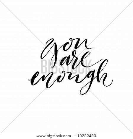 You Are Enough Card Or Poster.