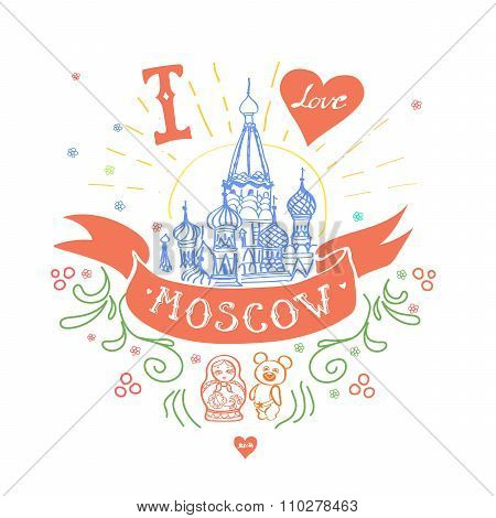 Moscow Symbol. St Basils Cathedral, Red Square, Kremlin, Moscow, Russia. Travel vector hand drawn sk
