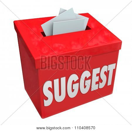 Suggest word on a red collection box soliciting ideas, comments, opinions, feedback, suggestions or reccomendations