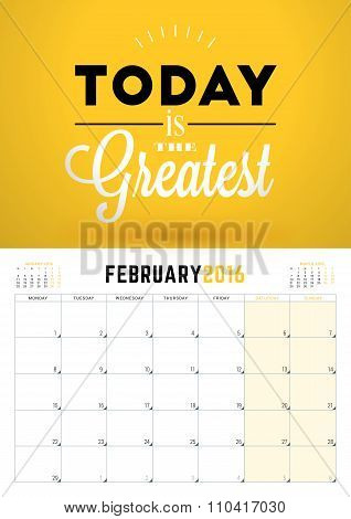 February 2016. Wall Calendar Planner For 2016 Year. Week Starts Monday. Vector Design Print Template