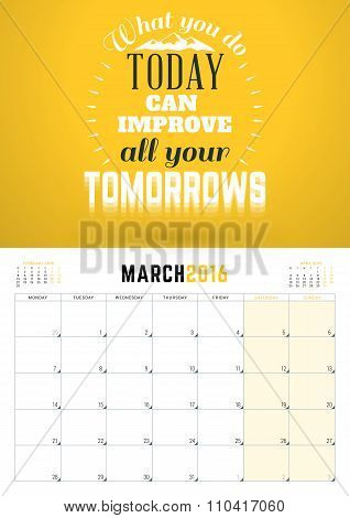 March 2016. Wall Calendar Planner For 2016 Year. Week Starts Monday. Vector Design Print Template Wi