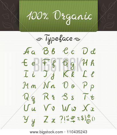 100 % organic typeface