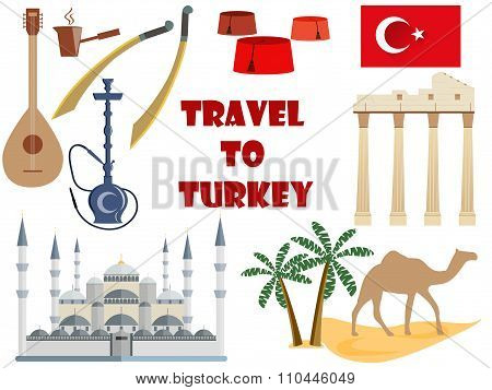 Travel To Turkey. Symbols Of Turkey. Tourism And Adventure.