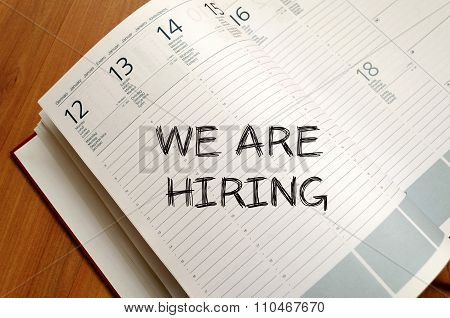 We Are Hiring Write On Notebook