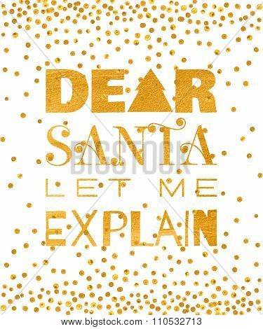 Dear Santa let me explain gold inscription.