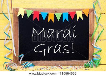Chalkboard With Decoration, Text Mardi Gras