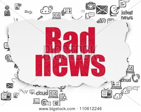 News concept: Bad News on Torn Paper background