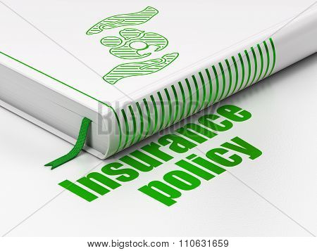 Insurance concept: book Family And Palm, Insurance Policy on white background