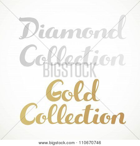 Gold Collection, Diamond Collection Calligraphic Inscription On A White Background