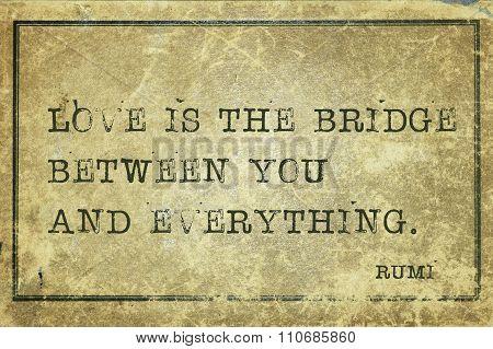 Love Is Bridge Rumi