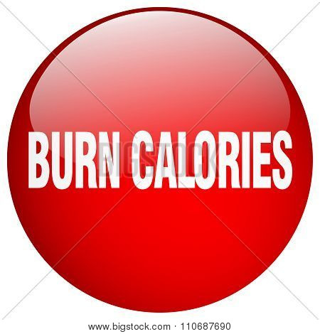 Burn Calories Red Round Gel Isolated Push Button
