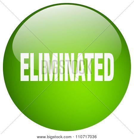 Eliminated Green Round Gel Isolated Push Button