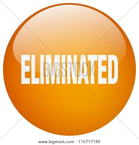 Eliminated Orange Round Gel Isolated Push Button