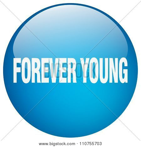 Forever Young Blue Round Gel Isolated Push Button