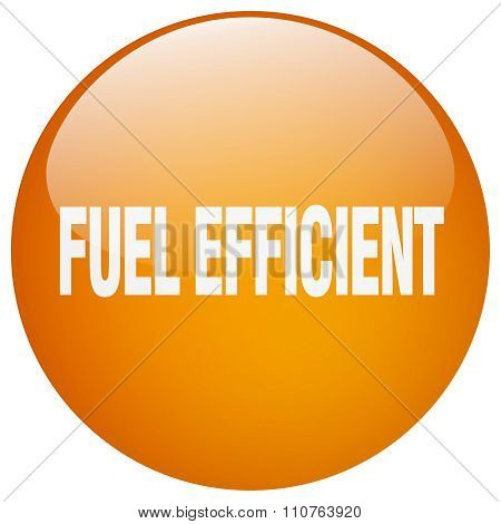 Fuel Efficient Orange Round Gel Isolated Push Button