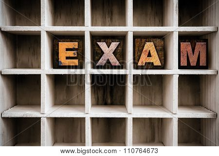 Exam Concept Wooden Letterpress Type In Draw
