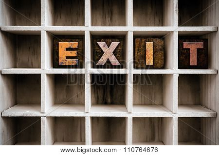 Exit Concept Wooden Letterpress Type In Draw