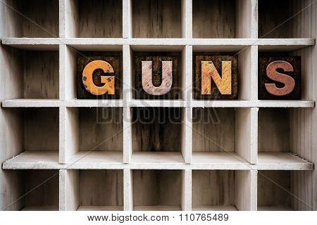 Guns Concept Wooden Letterpress Type In Draw