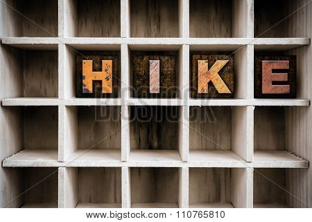 Hike Concept Wooden Letterpress Type In Draw