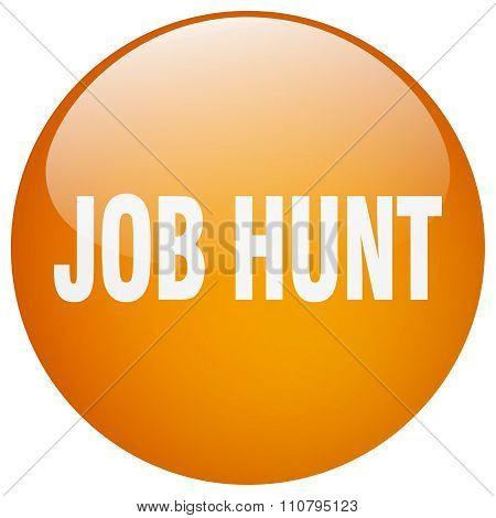 Job Hunt Orange Round Gel Isolated Push Button