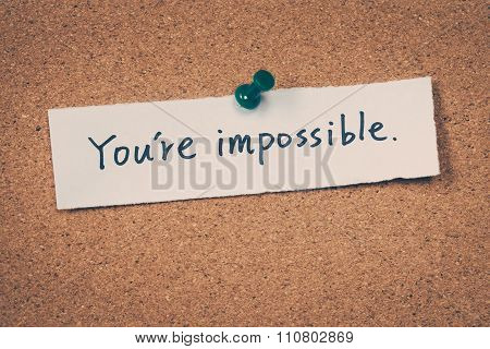You're Impossible
