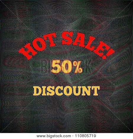 Hot sale poster, pattern. Text, letters on black grunge design mesh background. Vector.