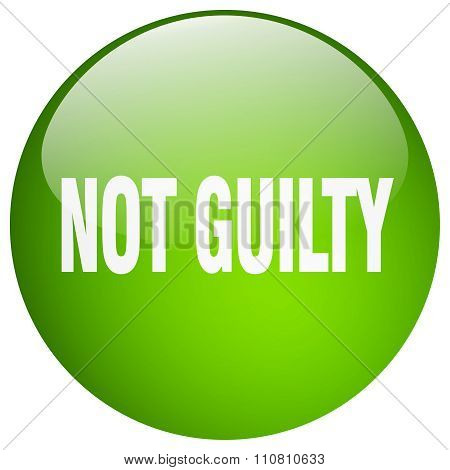 Not Guilty Green Round Gel Isolated Push Button