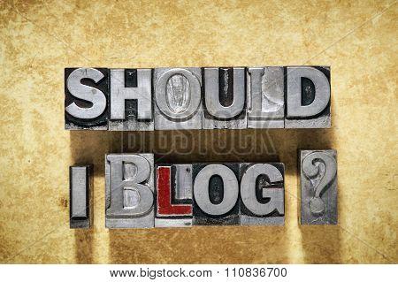 Should I Blog