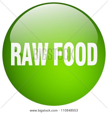 Raw Food Green Round Gel Isolated Push Button
