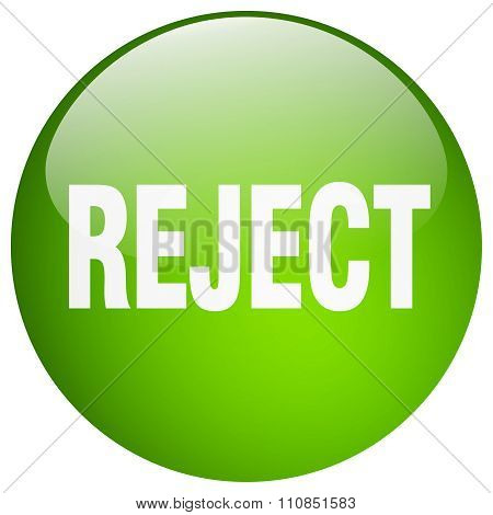 Reject Green Round Gel Isolated Push Button