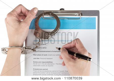 Female Hands In Handcuffs Signs The Employment Contract