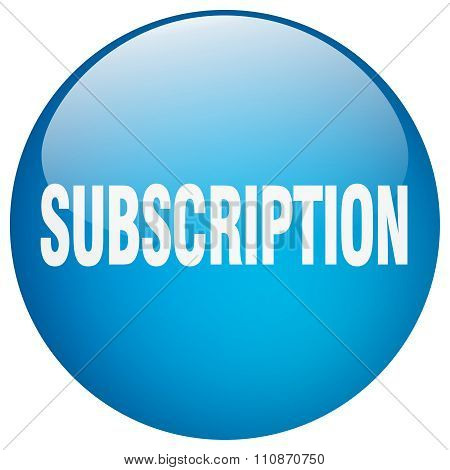 Subscription Blue Round Gel Isolated Push Button