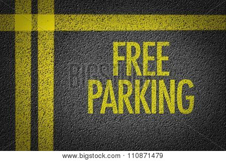 Free Parking written on the parking lot