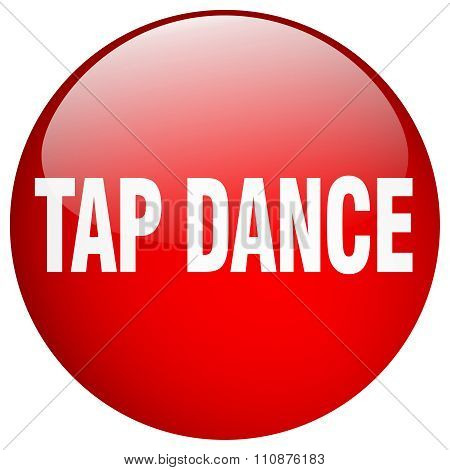 Tap Dance Red Round Gel Isolated Push Button