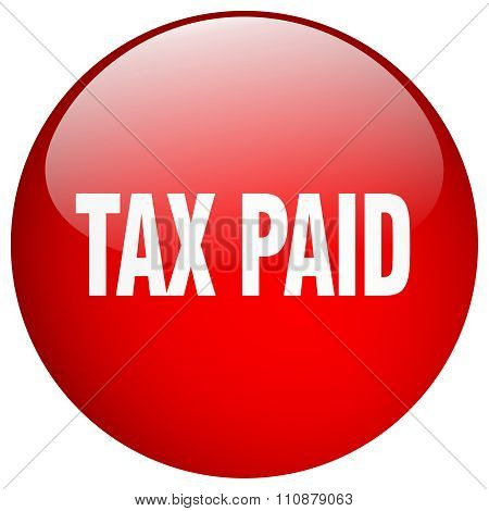 Tax Paid Red Round Gel Isolated Push Button
